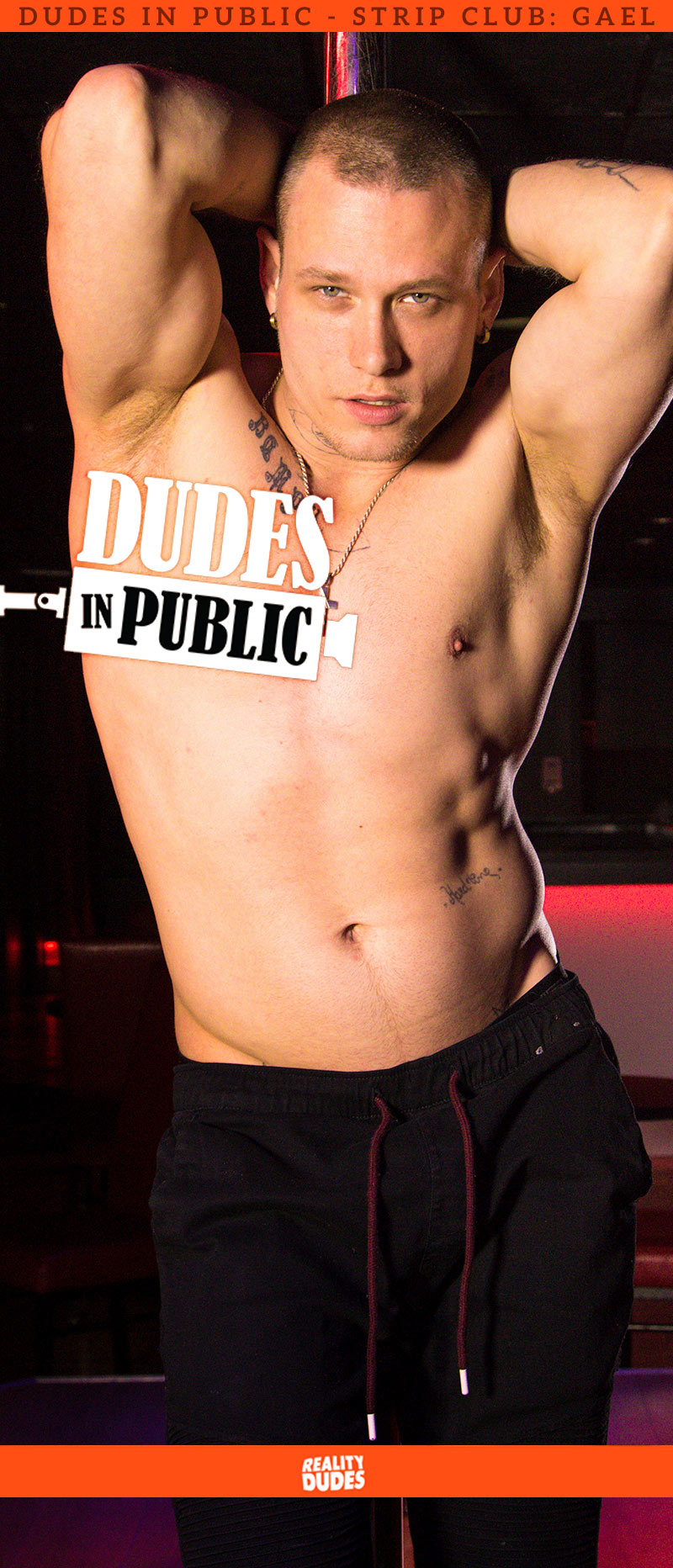 Dudes In Public, Strip Club: Gael
