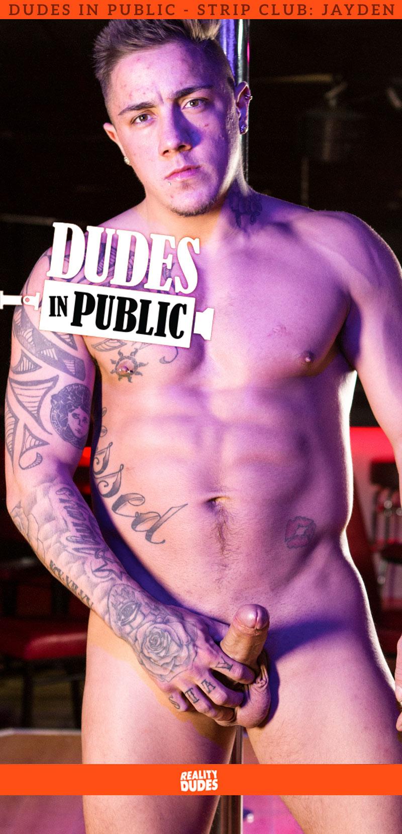 Dudes In Public, Strip Club: Jayden
