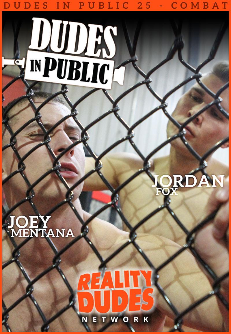 Dudes In Public 25, COMBAT (Jordan Fox Fucks Joey Mentana)