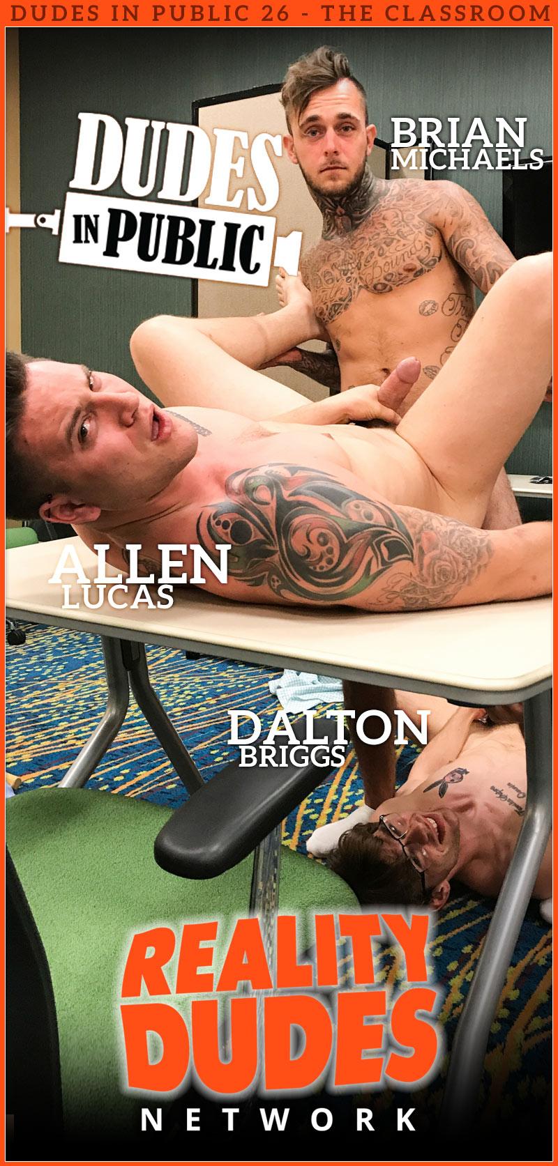 Dudes In Public: Scene 26, The Classroom (Allen Lucas, Brian Michaels and Dalton Briggs)