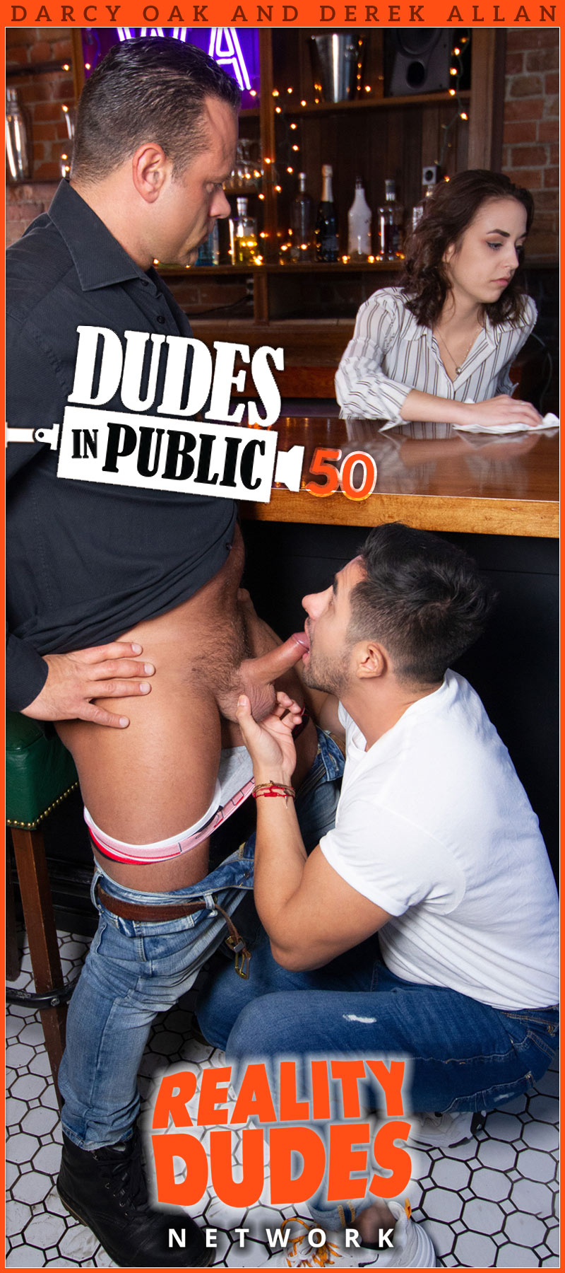 Dudes In Public 50: Bar (with Darcy Oak and Derek Allan)