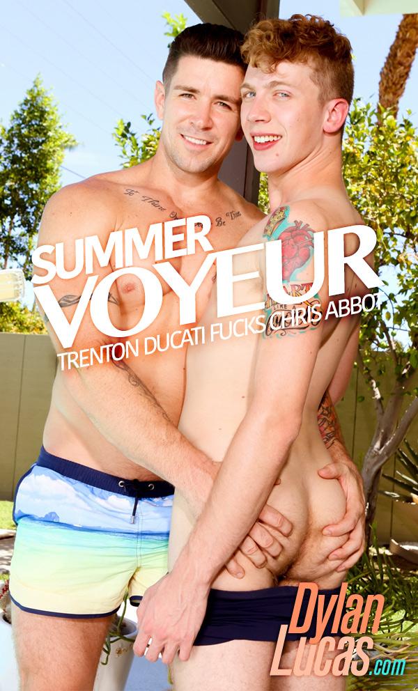 Summer Voyeur (Trenton Ducati Fucks Chris Abbot) at DylanLucas