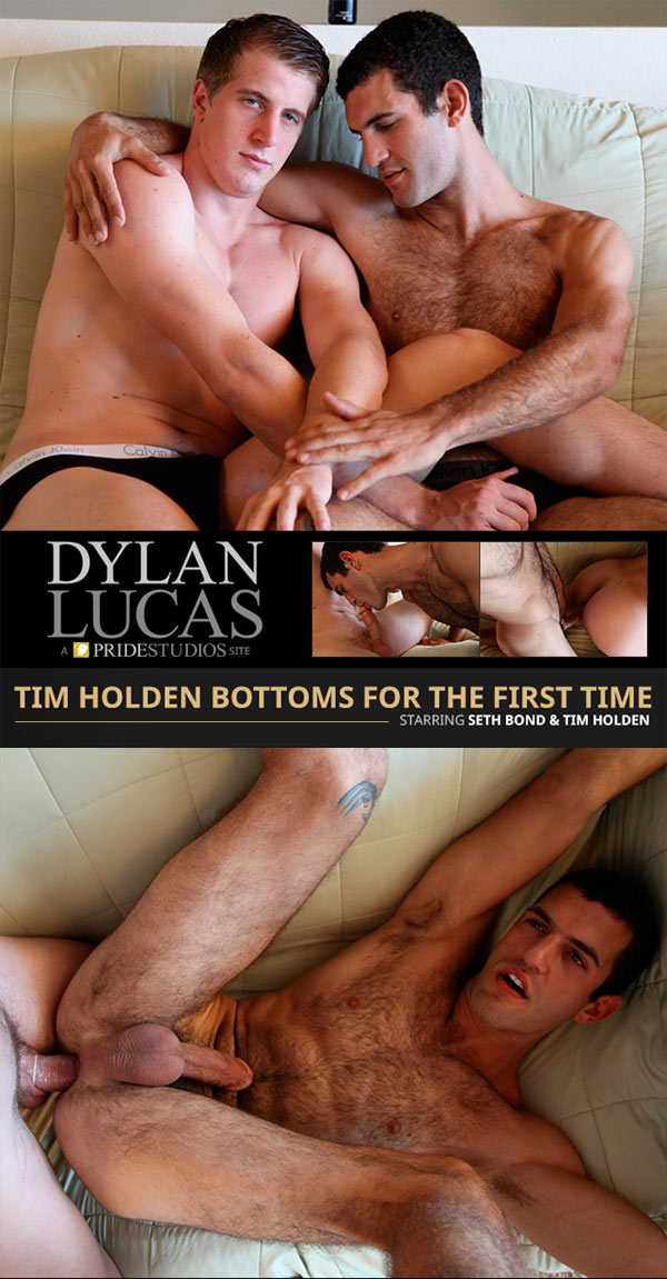 Seth Bond & Tim Holden (Tim Bottoms For The First Time) at DylanLucas