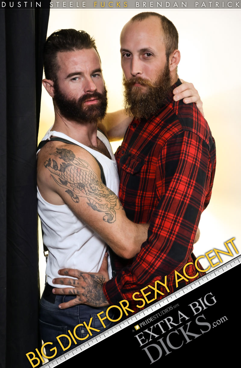 Big Dick For Sexy Accent (Dustin Steele Fucks Brendan Patrick) at ExtraBigDicks.com