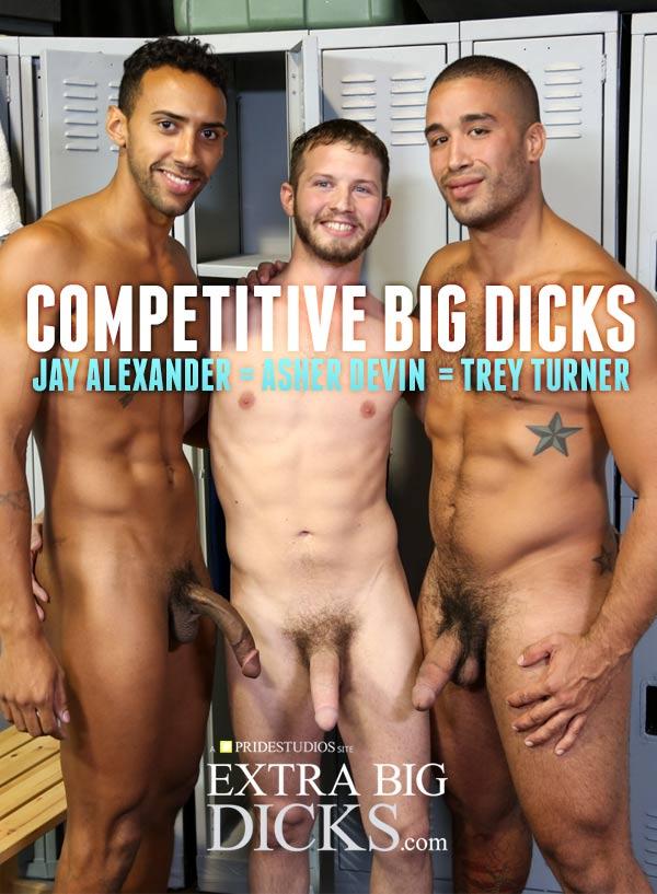 Competitive Big Dicks (Trey Turner, Jay Alexander & Asher Devin) at ExtraBigDicks.com