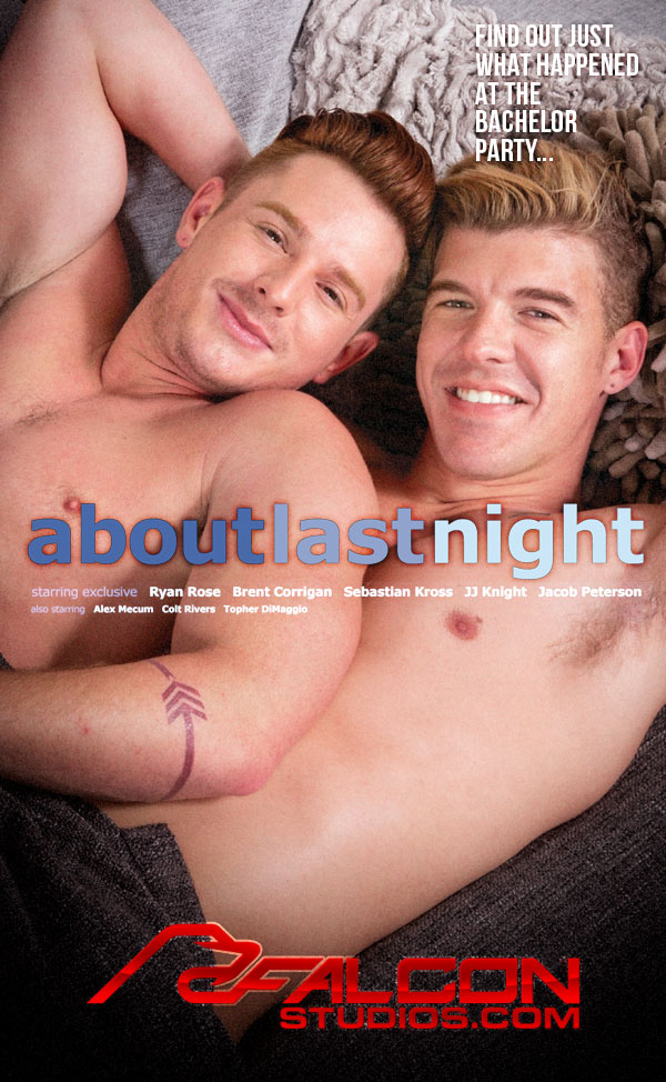 About Last Night (JJ Knight Fucks Brent Corrigan) (Scene 5) at FalconStudios