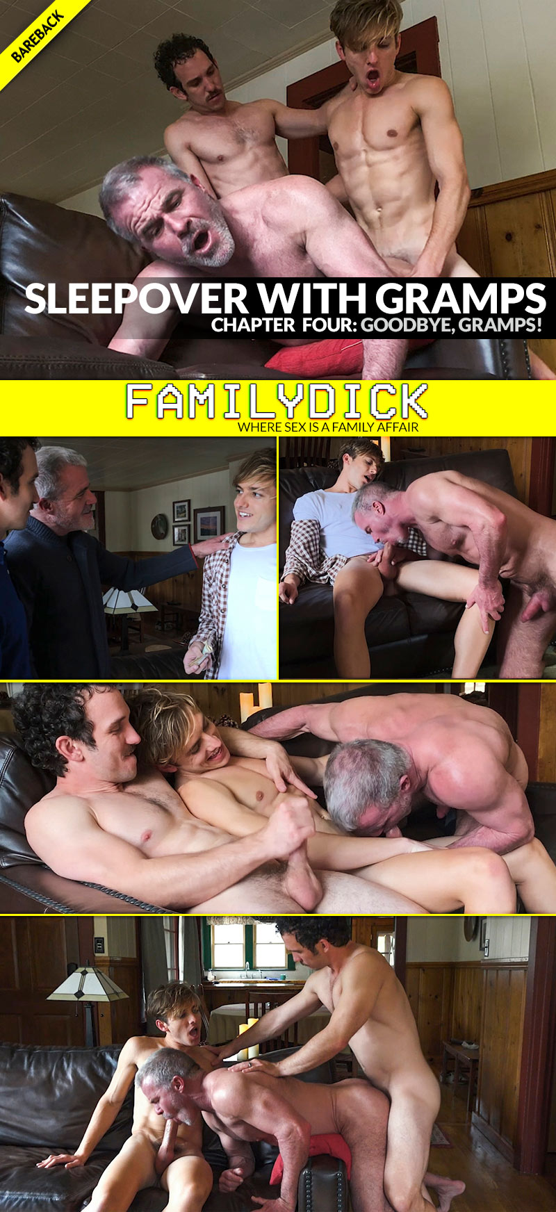 Sleepover With Gramps: Goodbye, Gramps! (with Dale Savage, Bar Addison and Greg McKeon) at FamilyDick