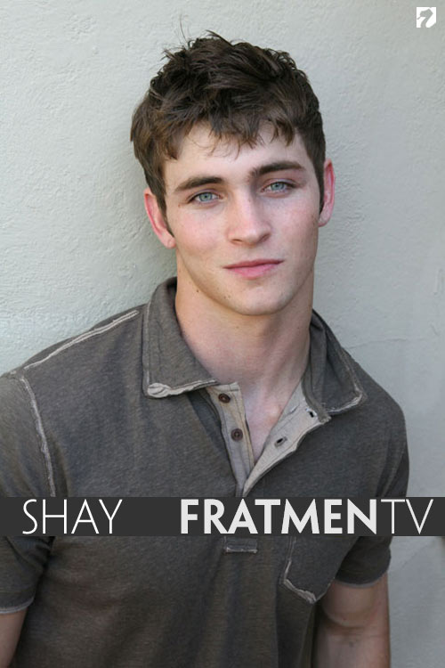 Shay at Fratmen.tv