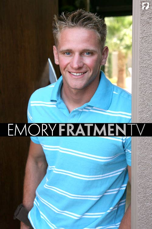 Emory at Fratmen.tv