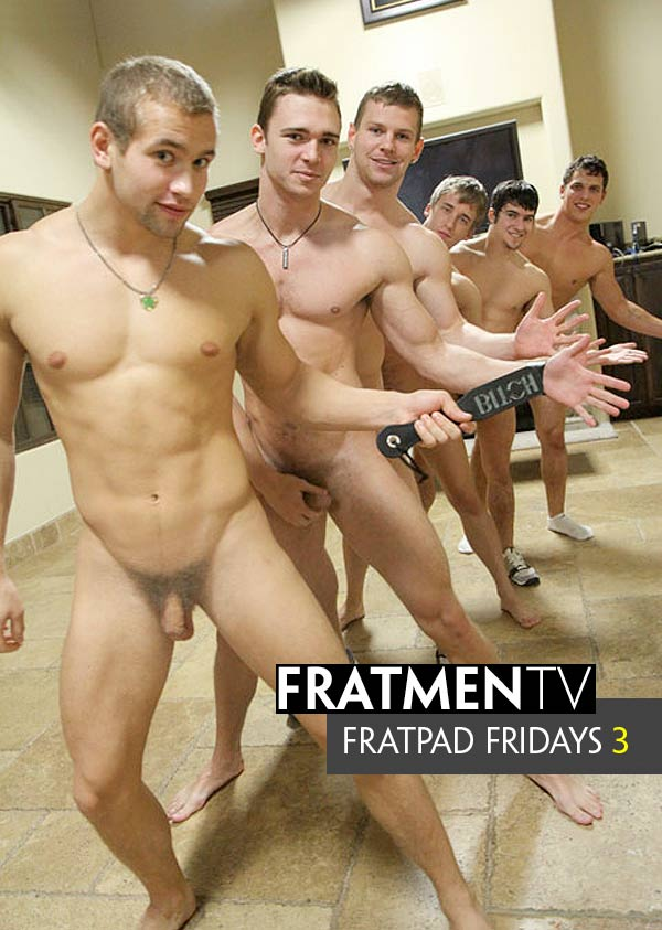 Fratpad Fridays 3 at Fratmen.tv