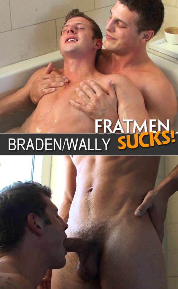 Braden & Wally at Fratmen Sucks!