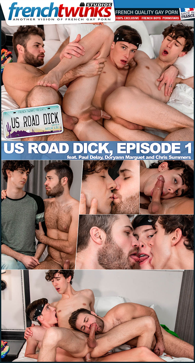 US Road Dick, Episode Three (feat. Paul Delay, Doryann Marguet and Chris Summers) at French Twinks