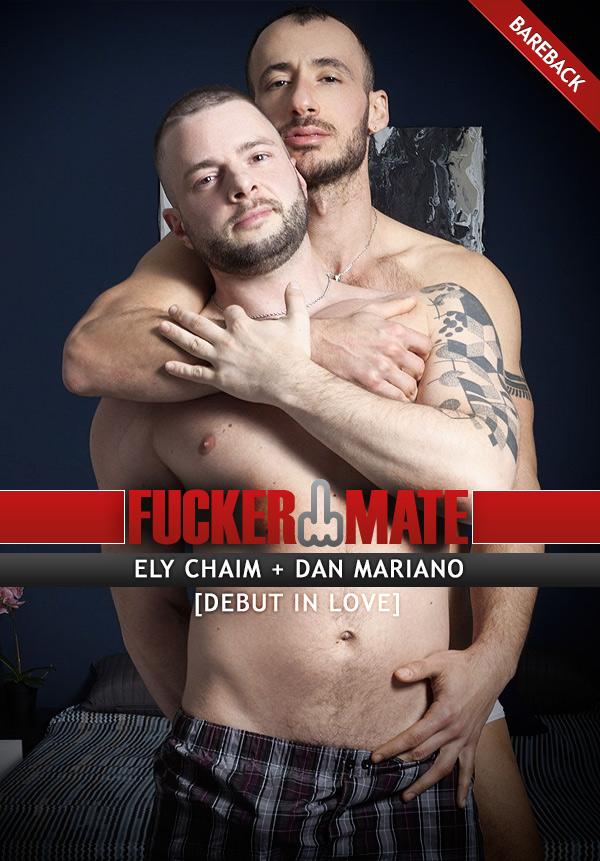 DEBUT IN LOVE (Ely Chaim Fucks Dan Mariano) (Bareback) at Fuckermate