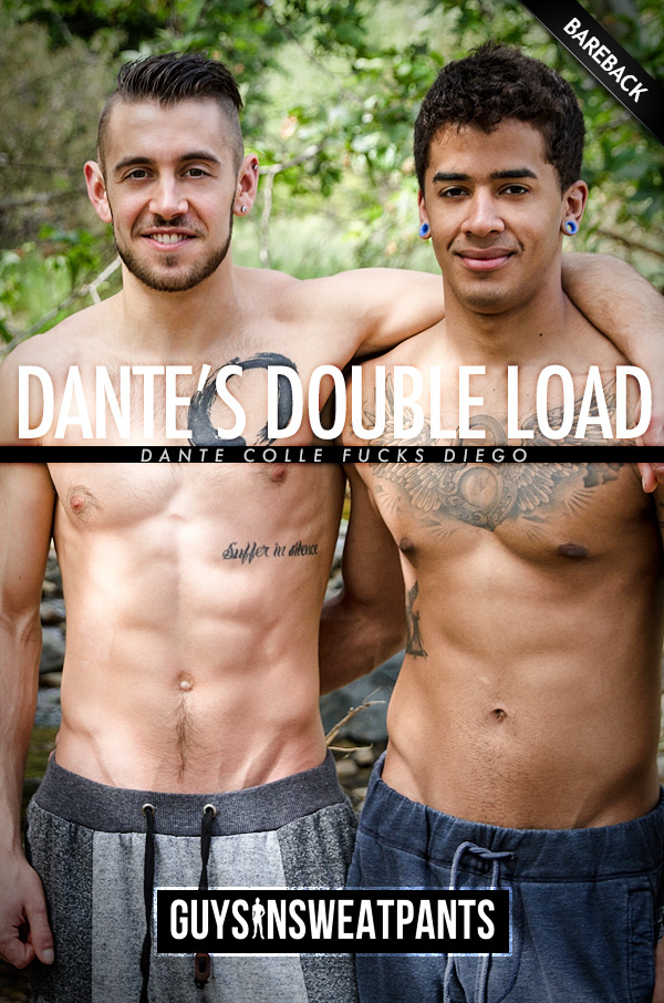 Dante's Double Load (with Dante Colle and Diego) (Bareback) at Guys In Sweatpants