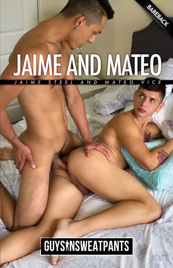 Jaime Steel and Mateo Vice (Bareback Flip-Fuck) at Guys In Sweatpants