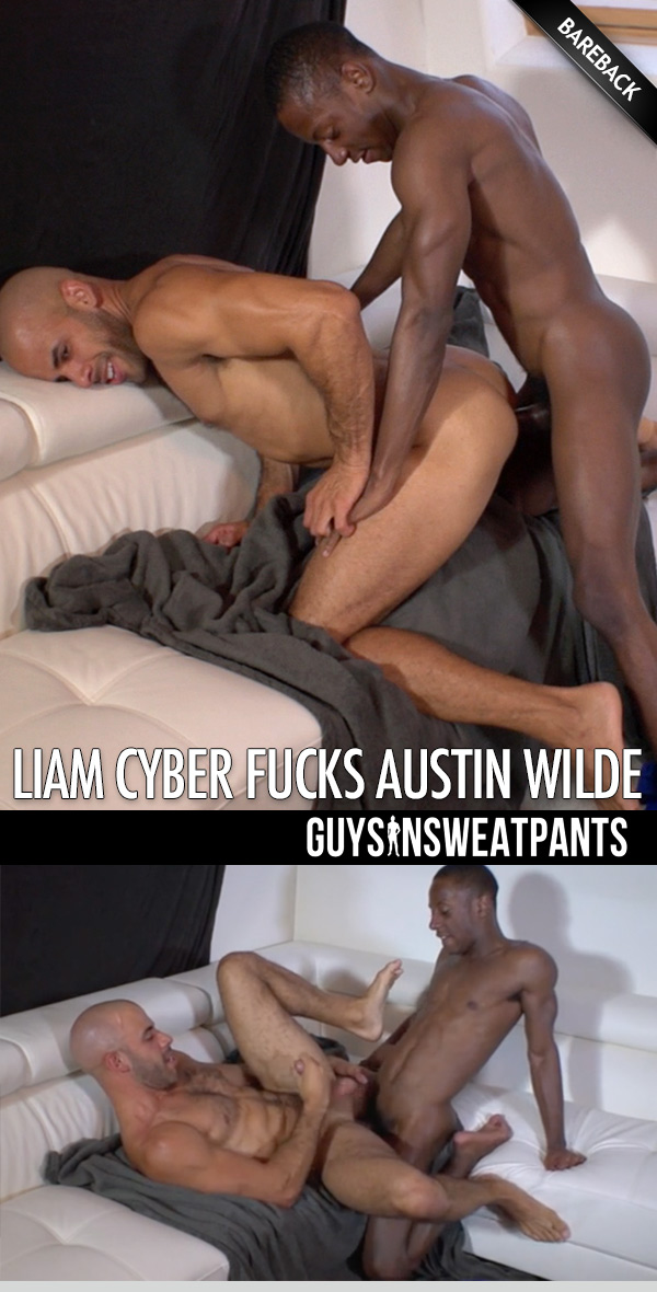 Liam Cyber Barebacks Austin Wilde at Guys In Sweatpants