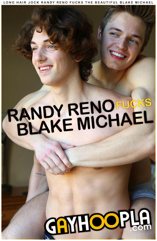 Randy Reno Fucks Blake Michael at GayHoopla