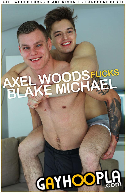 Axel Woods Fucks Blake Michael at GayHoopla