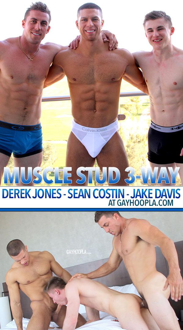 Derek Jones, Sean Costin & Jake Davis (3-way) at GayHoopla