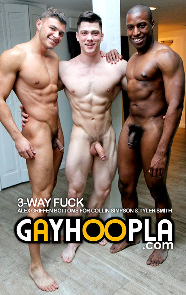 3-Way FUCK: Alex Griffen Bottoms for Collin Simpson and Tyler Smith at GayHoopla