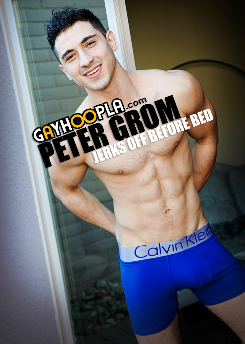 Peter Grom Jerks Off Before Bed. at GayHoopla