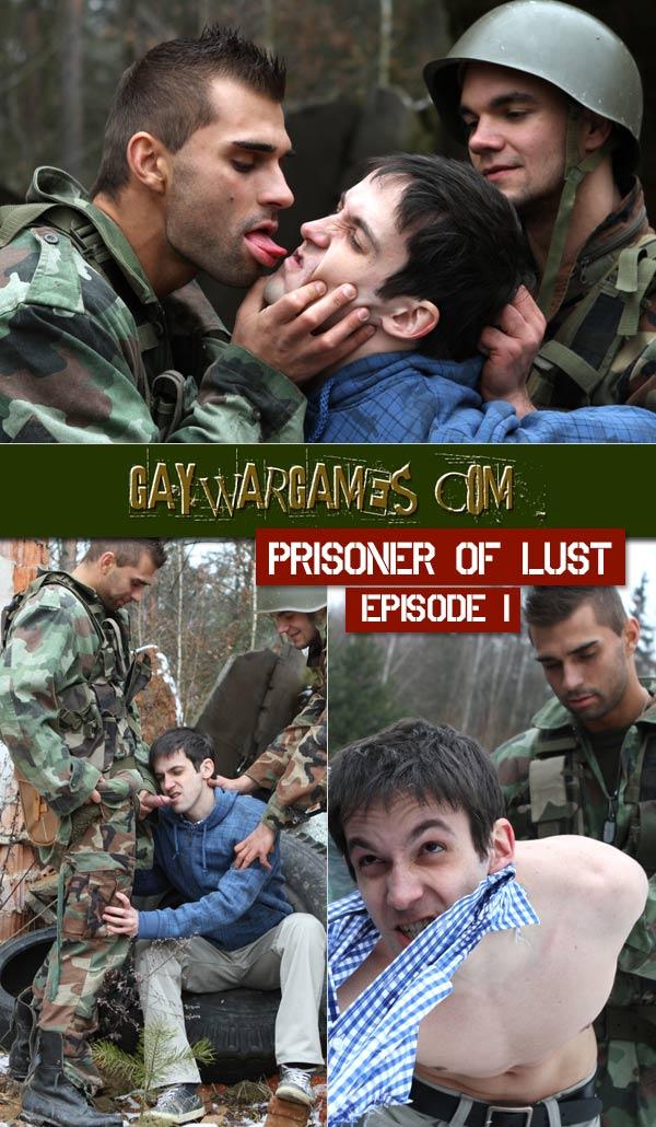 Prisoner of Lust, Episode 1 (Bareback) at Gay War Games