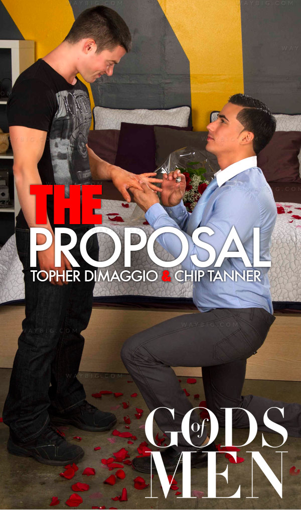 The Proposal (Topher DiMaggio & Chip Tanner) at Gods Of Men