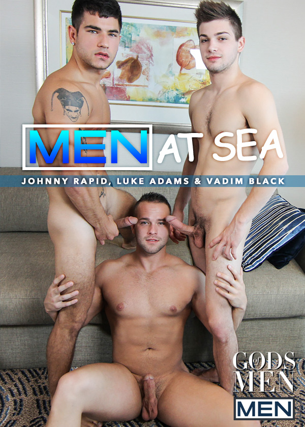 Men At Sea: Part 3 (Johnny Rapid, Luke Adams & Vadim Black) at Gods Of Men