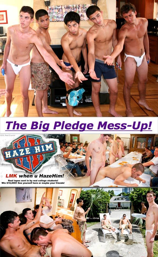 The Big Pledge Mess Up! at HazeHim.com