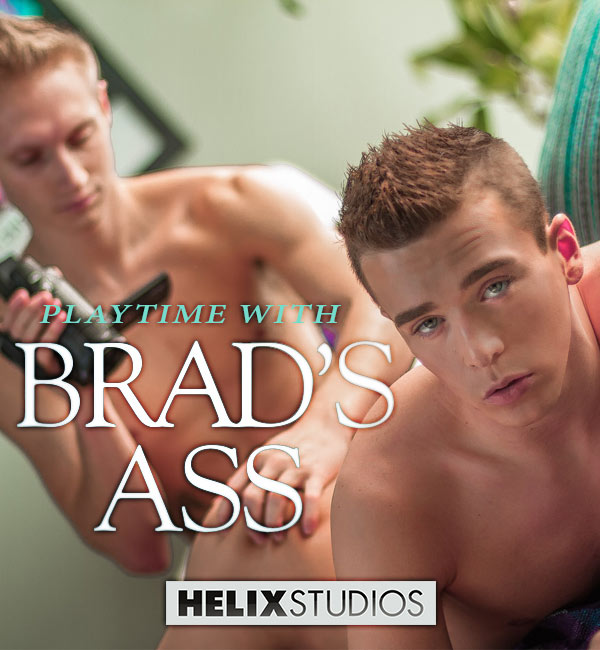 Playtime with Brad Chase's Ass at HelixStudios
