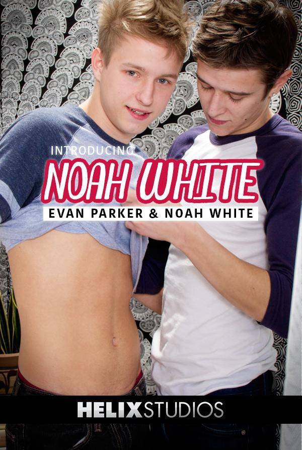Introducing Noah White (Evan Parker Fucks Noah White) at HelixStudios