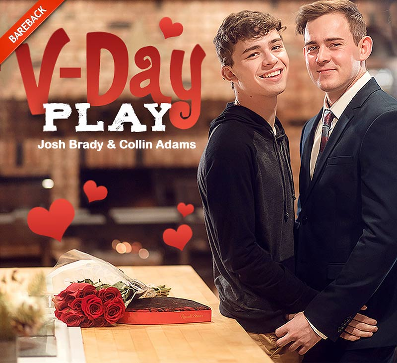 V-Day Play (Josh Brady Fucks Collin Adams) (Bareback) at HelixStudios