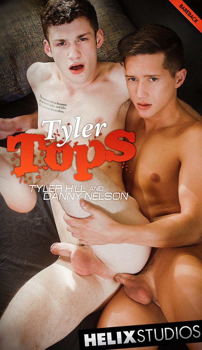 Tyler Tops (Tyler Hill Barebacks Danny Nelson) at HelixStudios