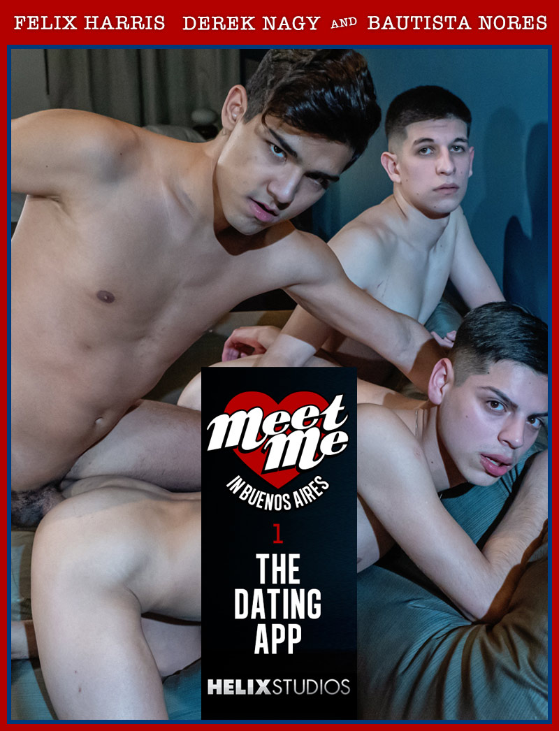 Meet Me in Buenos Aires, Part Two: Looking for a Couple (Felix Harris, Derek Nagy and Bautista Nores) at HelixStudios