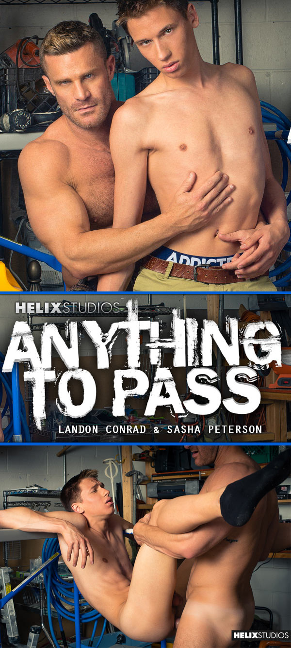Anything To Pass (Sasha Peterson & Landon Conrad) at HelixStudios