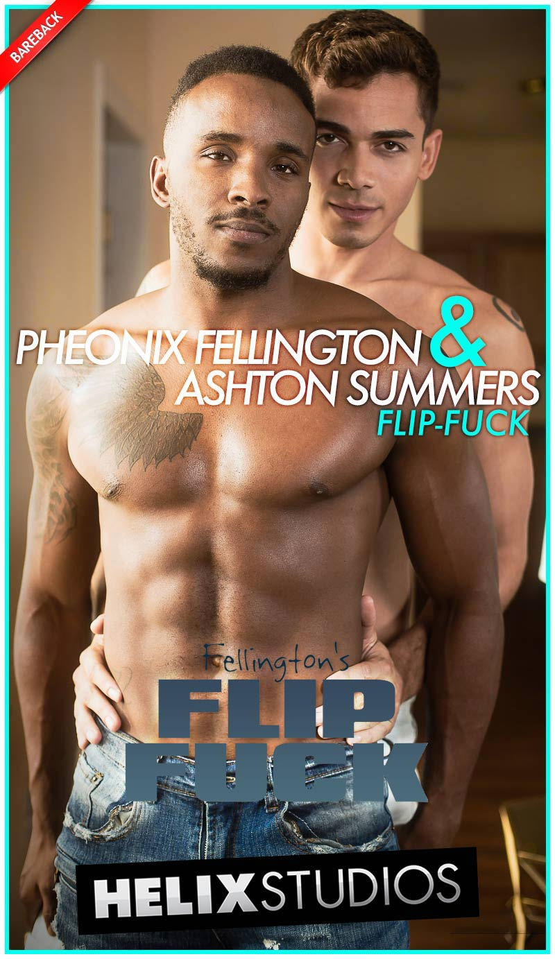 Pheonix Fellington and Ashton Summers Flip-Fuck (Bareback) at HelixStudios
