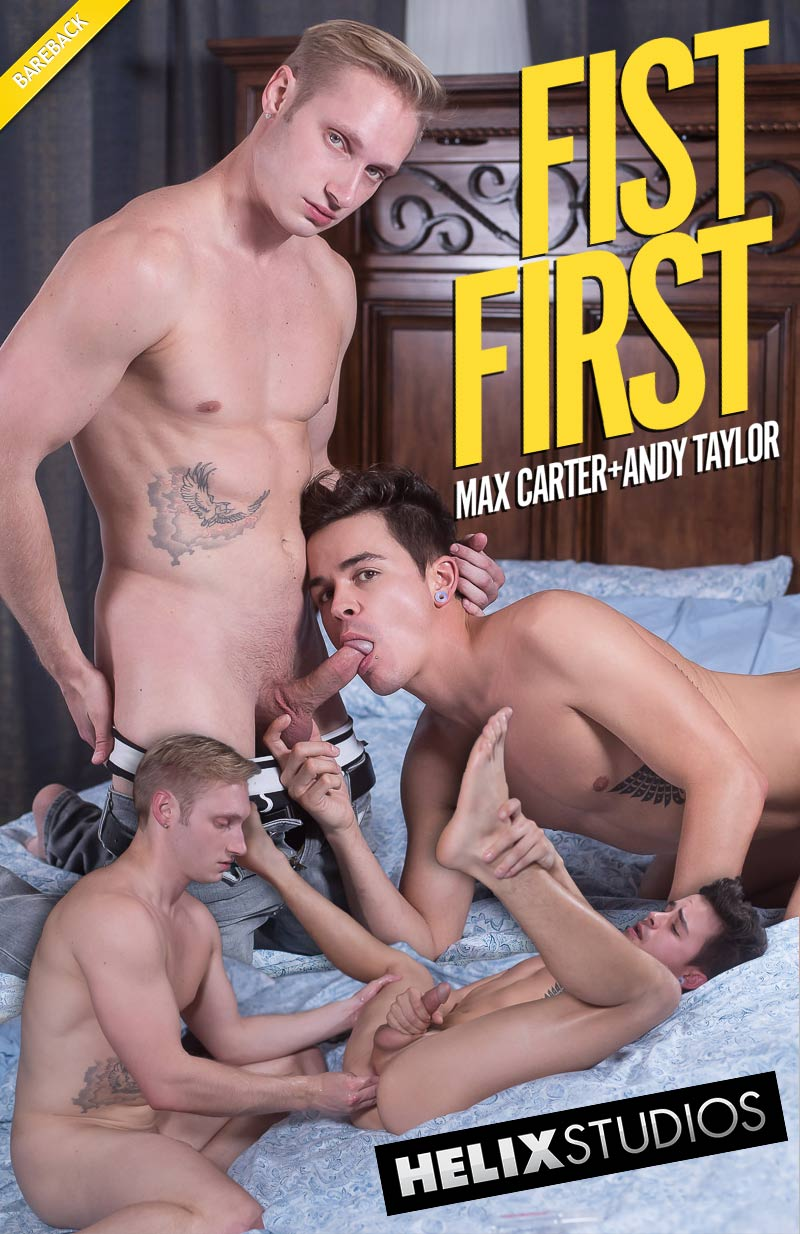 Fist First! (Max Carter Fucks and Then Fists Andy Taylor) (Bareback) at HelixStudios