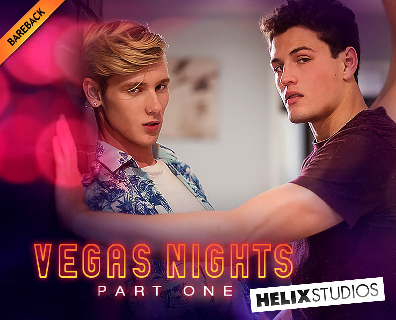 Vegas Nights, Part One (Corey Marshall Fucks Julian Bell) (Bareback) at HelixStudios