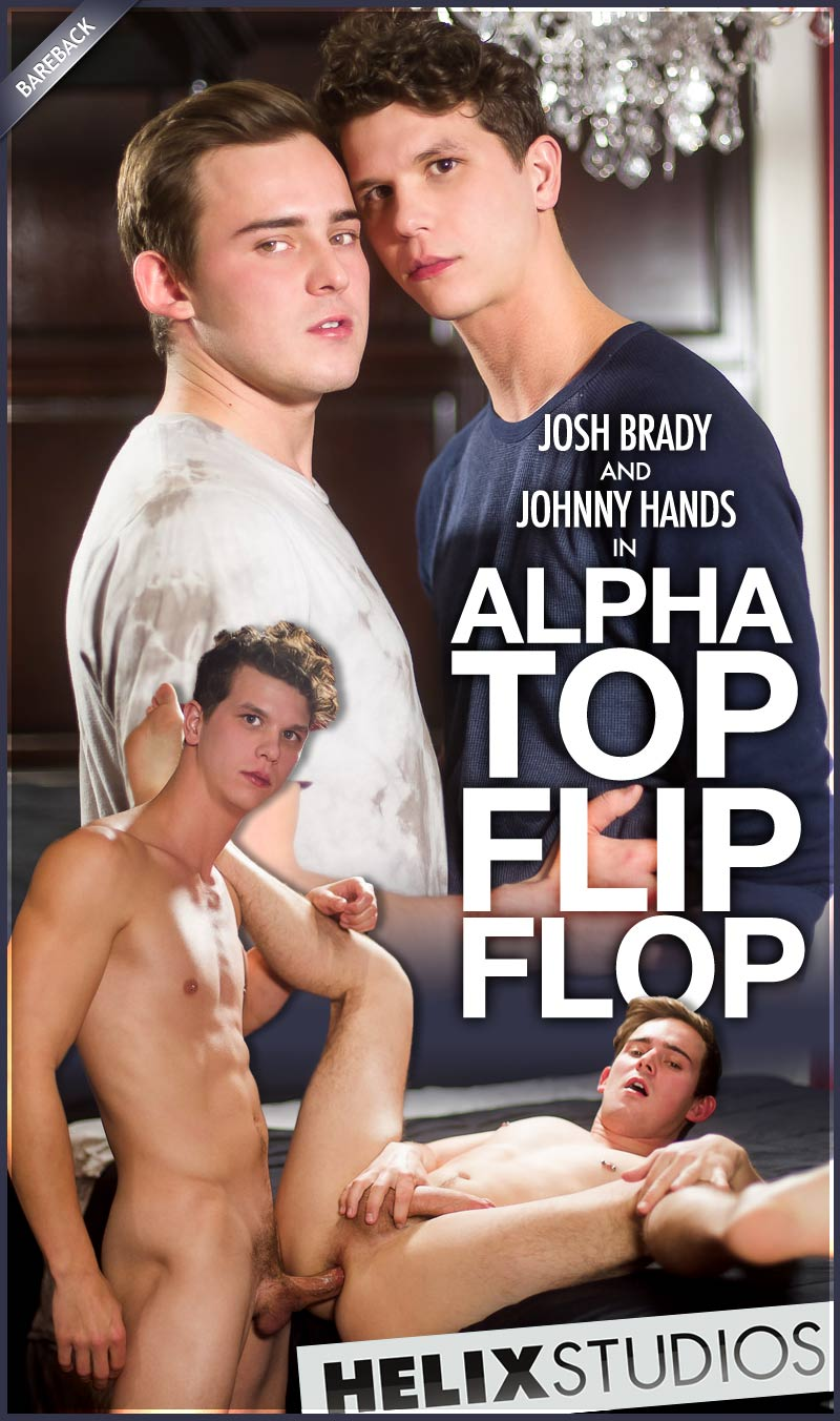 Alpha Top Flip-Flop (Josh Brady and Johnny Hands) (Bareback) at HelixStudios