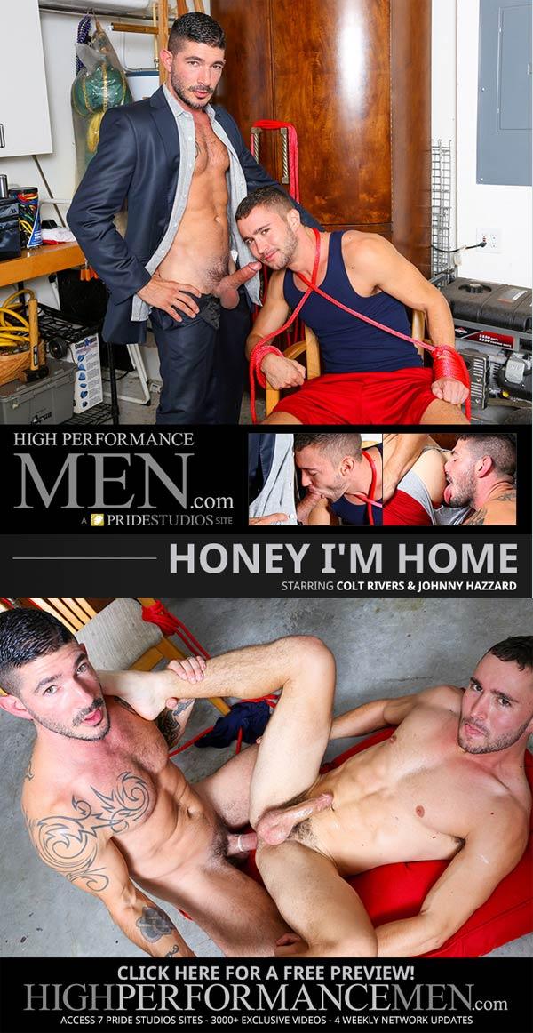 Honey I'm Home (Colt Rivers & Johnny Hazzard) at High Performance Men