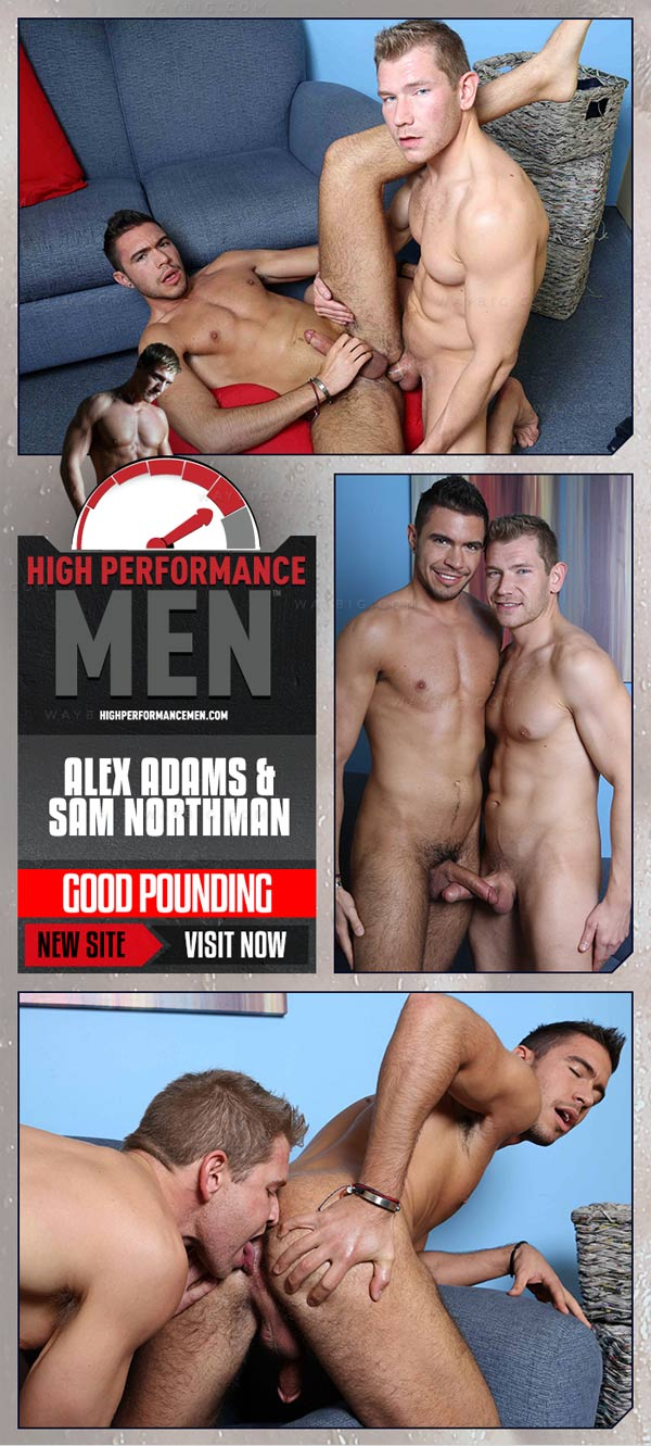 Good Pounding (Alex Adams & Sam Northman) at High Performance Men