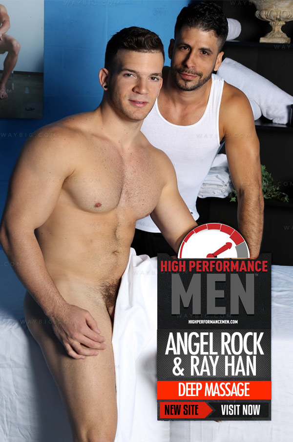 Deep Massage (Angel Rock & Ray Han) at High Performance Men