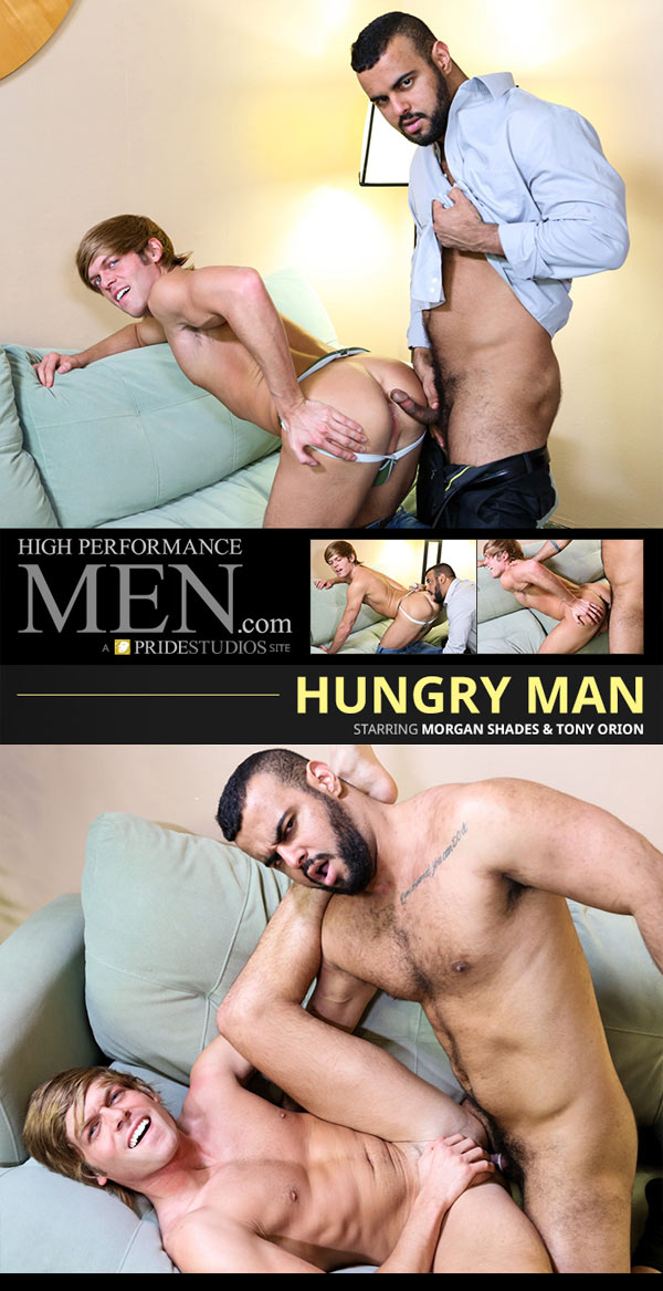 Hungry Man (Morgan Shades & Tony Orion) at High Performance Men