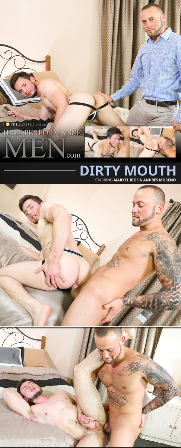 Dirty Mouth (Andres Moreno & Marxel Rios) at High Performance Men