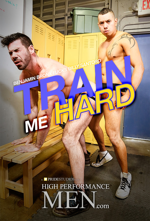 Train Me Hard (Benjamin Bronx Fucks Billy Santoro) at High Performance Men