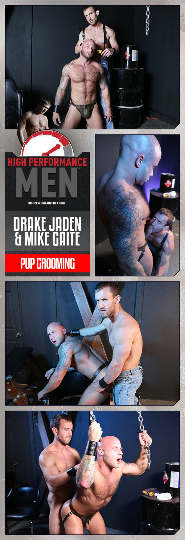 Pup Grooming (Drake Jaden & Mike Gaite) at High Performance Men