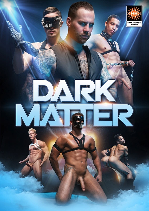 Dark Matter (Sean Zevran Fucks Beaux Banks) (Scene 3) at Hothouse