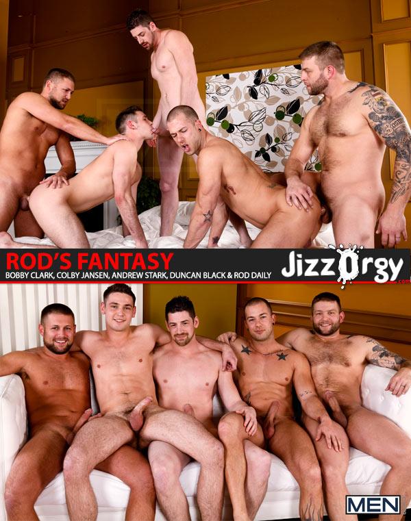Rod's Fantasy (Bobby Clark, Colby Jansen, Andrew Stark, Duncan Black & Rod Daily) at JizzOrgy