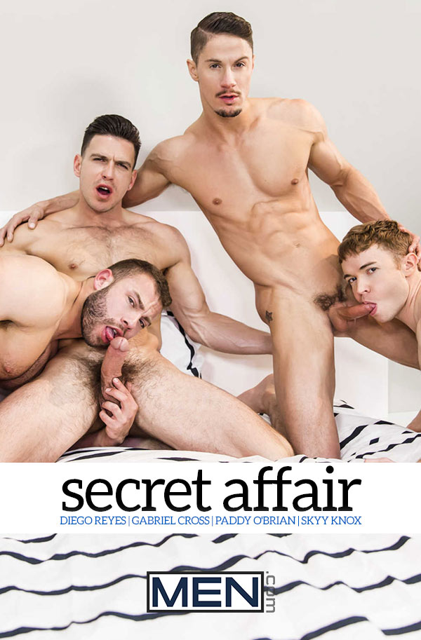 Secret Affair (Paddy O'Brian, Diego Reyes, Gabriel Cross and Skyy Knox) (Part 3) at JizzOrgy