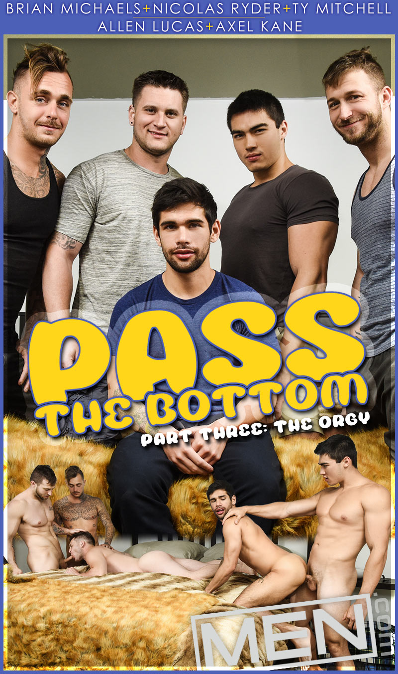 Pass The Bottom, The Orgy (Axel Kane, Allen Lucas, Brian Michaels, Nicolas Ryder and Ty Mitchell) at JizzOrgy